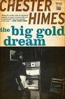 The Big Gold Dream The Classic Crime Thriller
