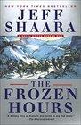 The Frozen Hours A Novel of the Korean War