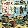Onions Love Herbs