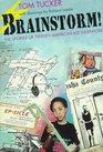 Brainstorm The Stories of Twenty American Kid Inventors