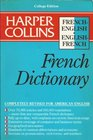 Harper Collins French Dictionary College College Edition