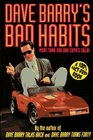 Dave Barry\'s Bad Habits