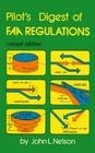 Pilot's Digest of FAA Regulations (Modern Aviation Library, Vol 7)