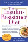 The InsulinResistance DietRevised and Updated