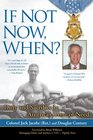 If Not Now, When?: Duty and Sacrifice in America\'s Time of Need