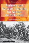 Resisters and Rescuers Standing Up Against the Holocaust