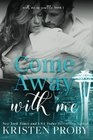 Come Away With Me (With Me In Seattle) (Volume 1)