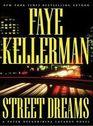 Street Dreams (Peter Decker and Rina Lazarus, Bk 15) (Large Print)