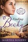 Finding Becky (Winds Across the Prairie, Bk 3)