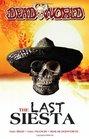Deadworld The Last Siesta