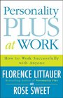 Personality Plus at Work How to Work Successfully with Anyone