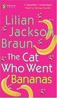 Cat Who Went Bananas (Cat Who..., Bk 27)  (Audio Cassette) (Unabridged)