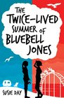 Twicelived Summer of Bluebell Jones