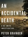 An Accidental Death (DC Smith Investigation)
