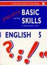Practice in the Basic Skills Book 5