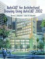 AutoCAD  for Architectural Drawing Using AutoCAD  2002