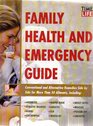 Family Health and Emergency Guide (Time-Life Medical Guides)