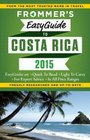 Frommer's EasyGuide to Costa Rica 2015