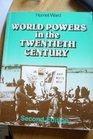World Powers in the Twentieth Century
