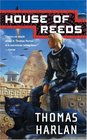 House of Reeds (In the Time of the Sixth Sun, Bk 2)