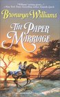 The Paper Marriage (Harlequin Historical, No 524)