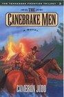 The Canebrake Men