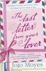 The Last Letter from Your Lover. Jojo Moyes