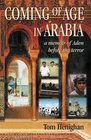 Coming of Age in Arabia A Memoir of Aden Before the Terror