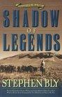 Shadow of Legends A Novel