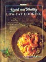 Prevention's Quick and Healthy Low-Fat Cooking: From Entertaining to the Everyday, over 200 Delicious Recipes