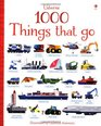 1000 Things That Go (1000 Pictures)