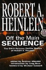 Off The Main Sequence The Other Science Fiction Stories Of Robert A Heinlein