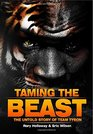 Taming the Beast The Untold Story of Mike Tyson