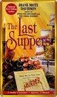 The Last Suppers (Goldy Schulz, Bk 4) (Audio Cassette) (Abridged)