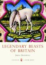 Legendary Beasts of Britain