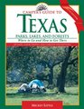 Camper's Guide to Texas Parks, Lakes, and Forests, 5th Edition : Where to Go and How to Get There