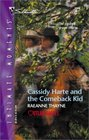 Cassidy Harte And The Comeback Kid (Outlaw Hartes) (Silhouette Intimate Moments, No. 1144)
