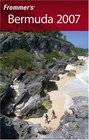 Frommer's Bermuda 2007 (Frommer's Complete)
