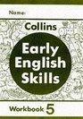 Early English Skills  Workbook 5