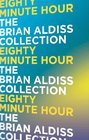 The Eighty-Minute Hour A Space Opera