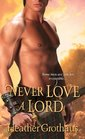 Never Love a Lord (Foxe Sisters, Bk 3)