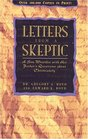 Letters From a Skeptic : A Son Wrestles with His Father's Questions about Christianity