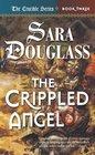 The Crippled Angel Crucible Book 3