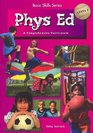 Physical Education Level 1 A Comprehensive Curriculum