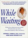 While Waiting (Third Revised Edition)