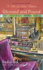 Glossed and Found (Bath and Body, Bk 3)