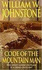 Code of the Mountain Man (Last Mountain Man, Bk 8)