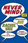 Never Mind!: A Twin Novel (Twin Novels)