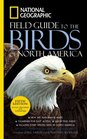 National Geographic Field Guide to the Birds of North America, Fifth Edition (National Geographic Field Guide to the Birds of North America)