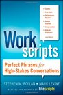Workscripts Perfect Phrases for High-Stakes Conversations